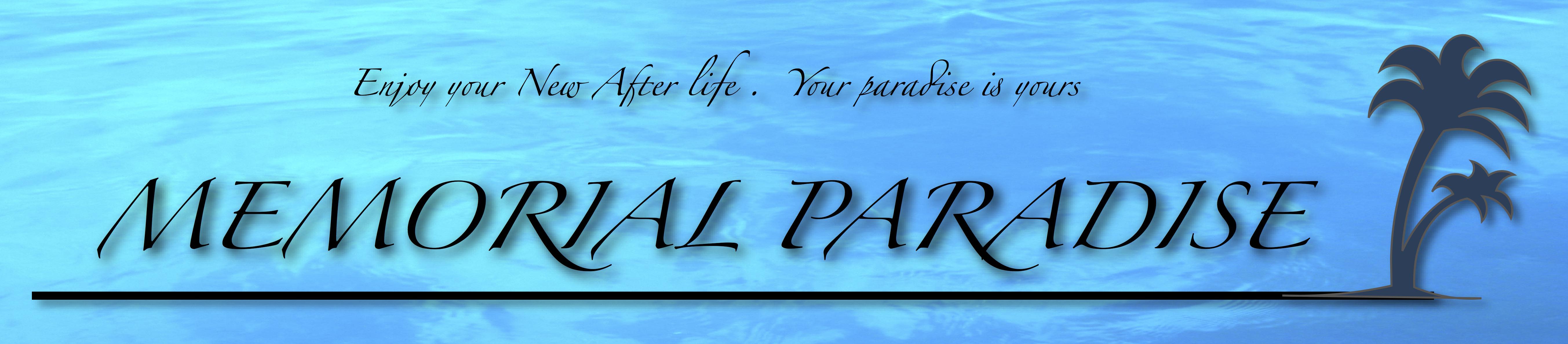 Memorial Paradise-メモリアルパラダイス